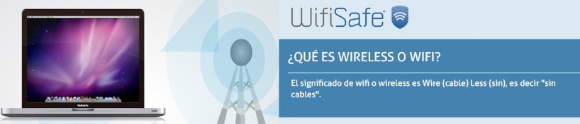 ¿Qué es Wireless o WiFi?