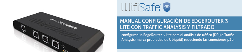 Manual configuración de EdgeRouter 3 Lite con Traffic Analysis y filtrado