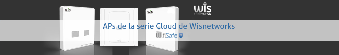 APs de la serie Cloud de Wisnetworks